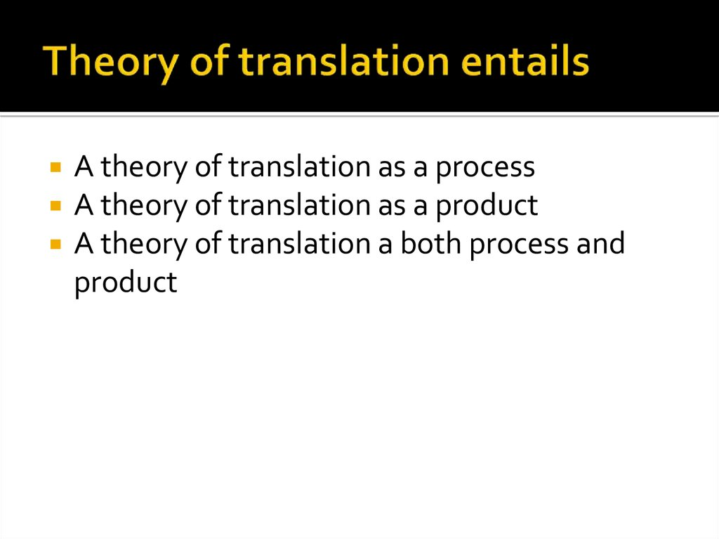 Theory of translation entails