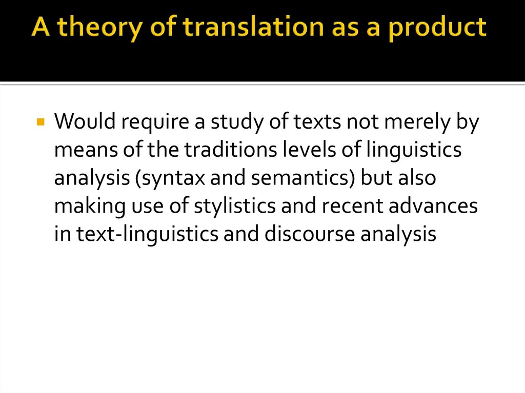 A theory of translation as a product