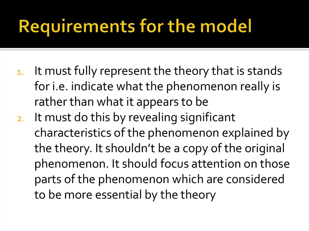 Requirements for the model