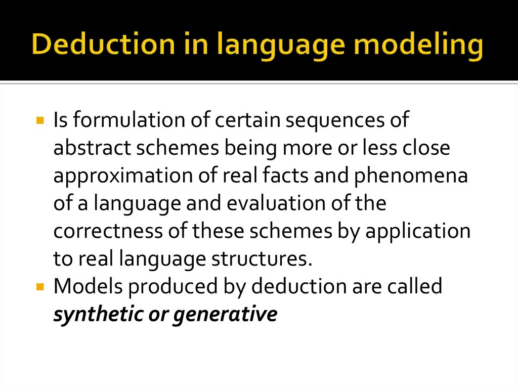 Deduction in language modeling
