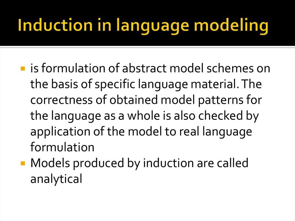 Induction in language modeling