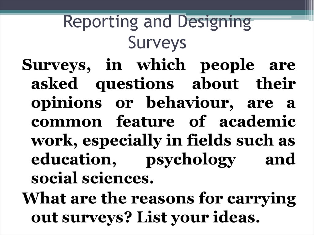 Reporting and Designing Surveys