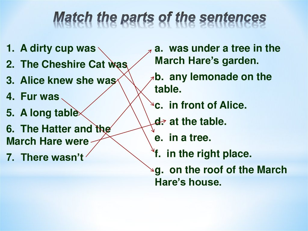 Match the parts of the sentences
