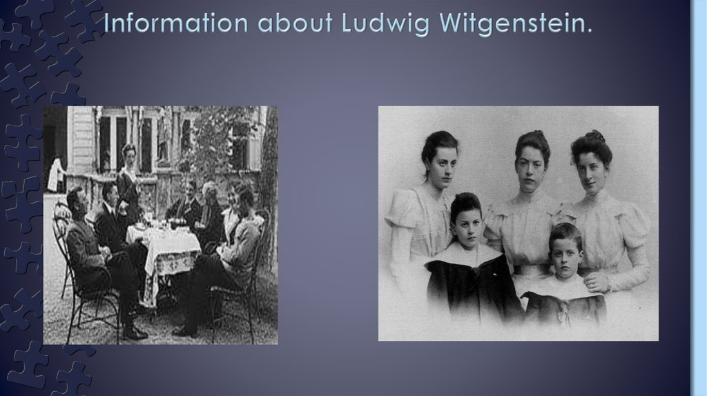 Information about Ludwig Witgenstein.