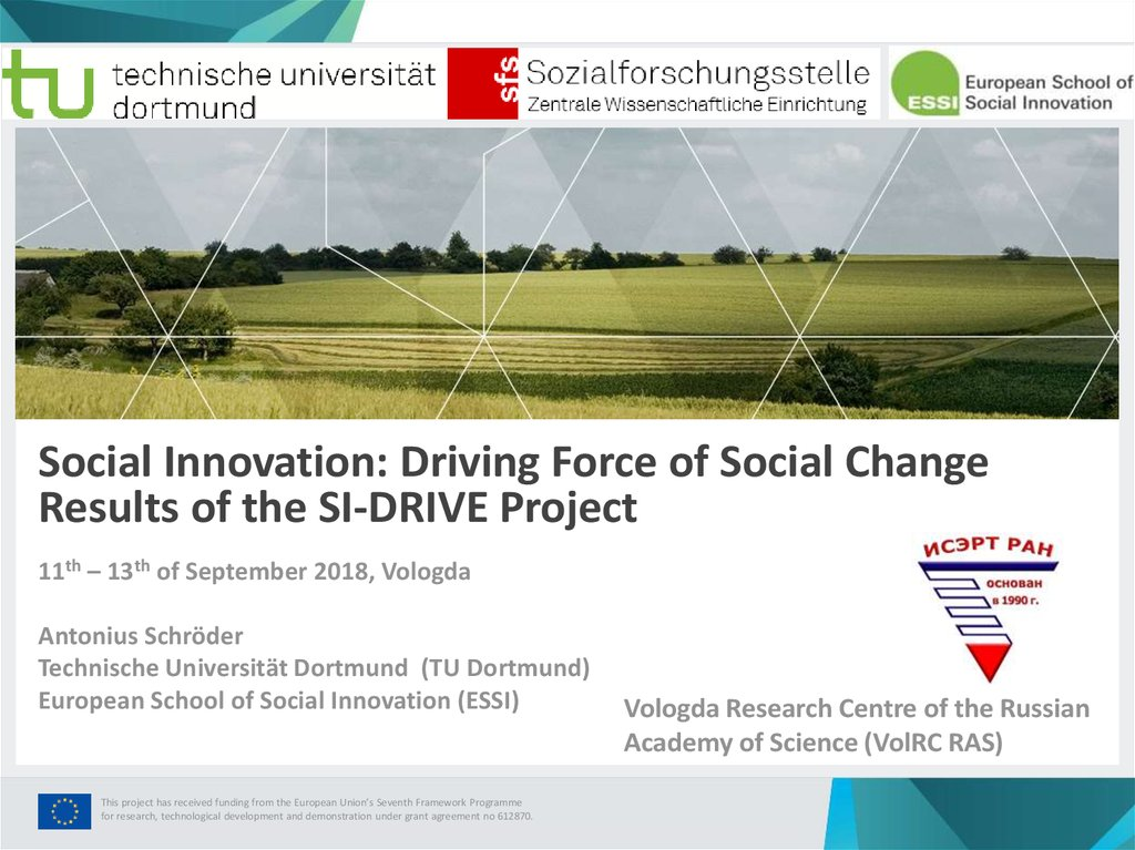Social Innovation: Driving Force of Social Change Results of the SI-DRIVE Project