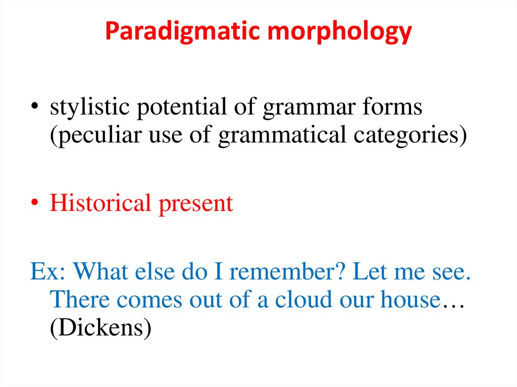 Paradigmatic morphology