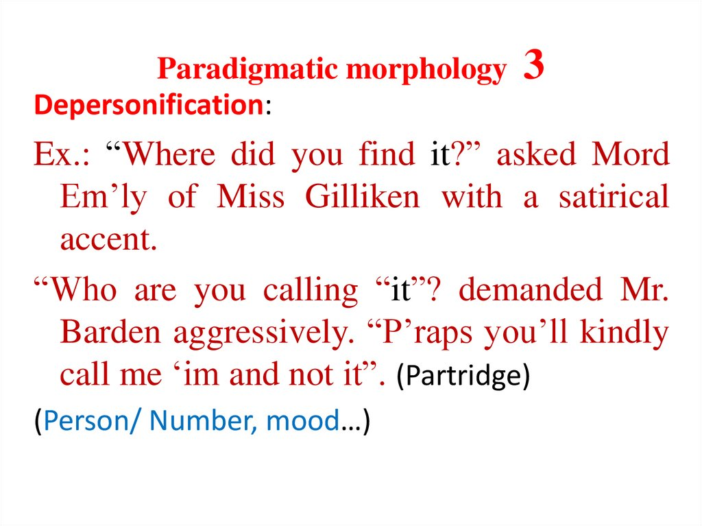 Paradigmatic morphology 3