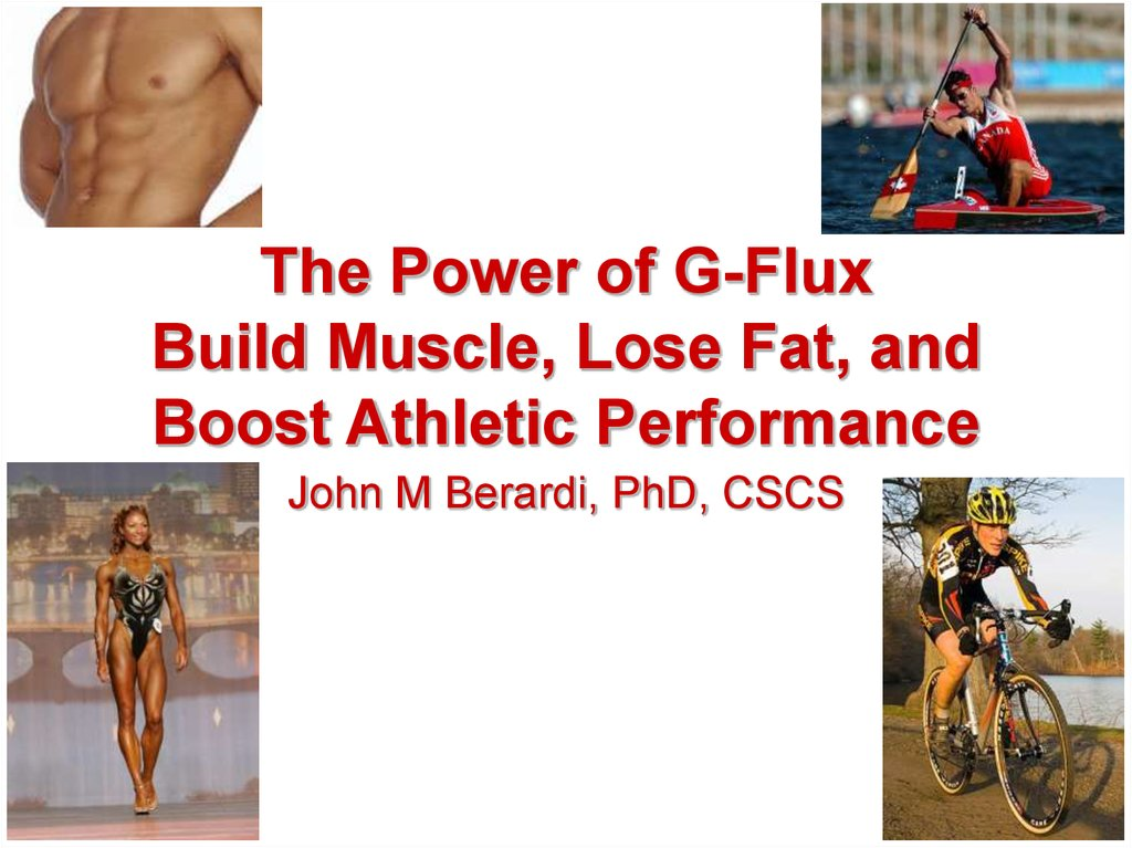 The Power of G-Flux Build Muscle, Lose Fat, and Boost Athletic Performance