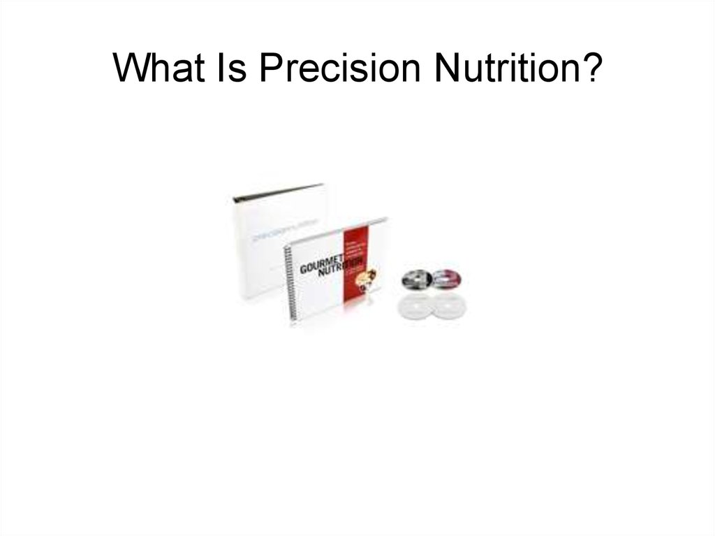 What Is Precision Nutrition?
