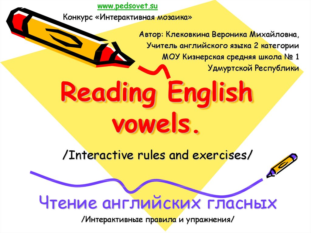 Reading English vowels.