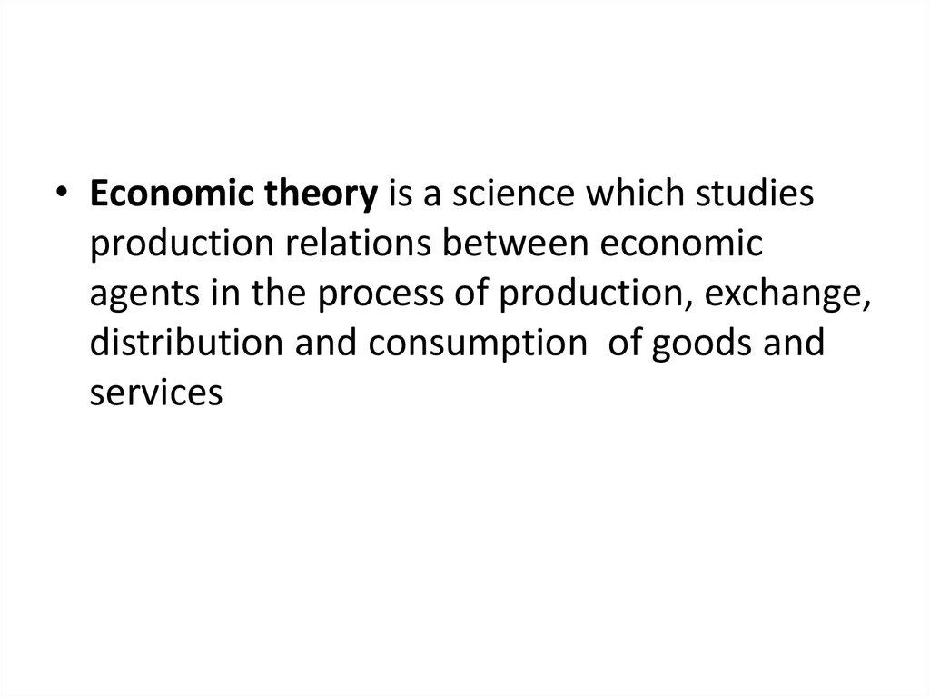 Theory of economic The economic