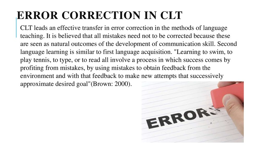Error correction in CLT
