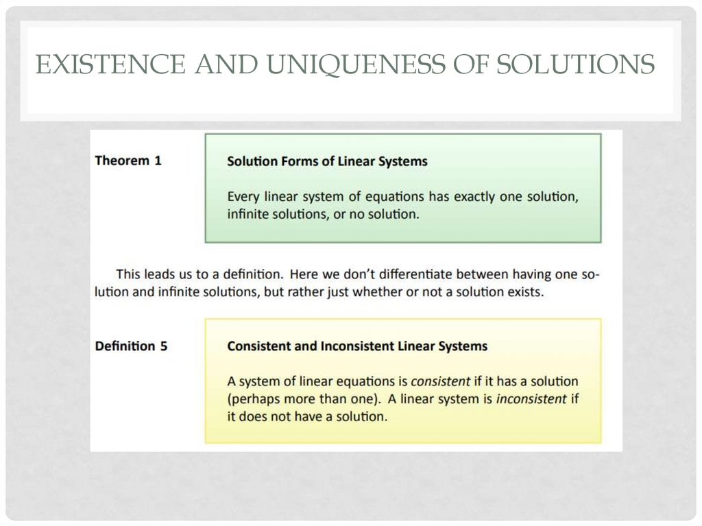 Existence and Uniqueness of Solutions