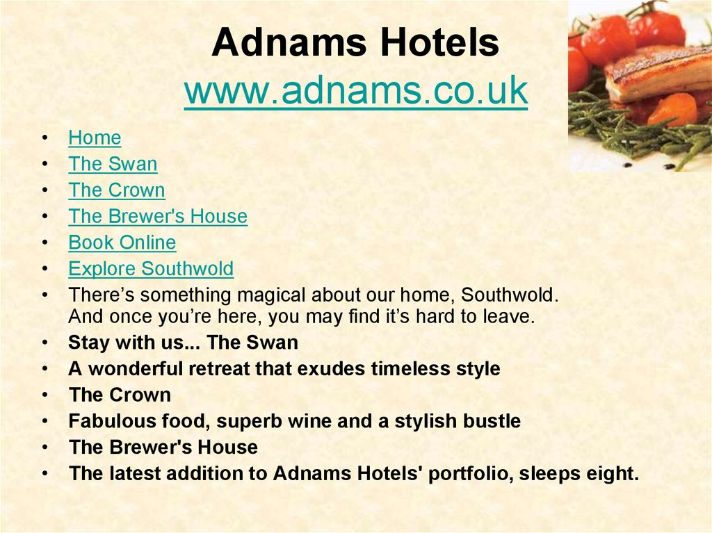 Adnams Hotels www.adnams.co.uk