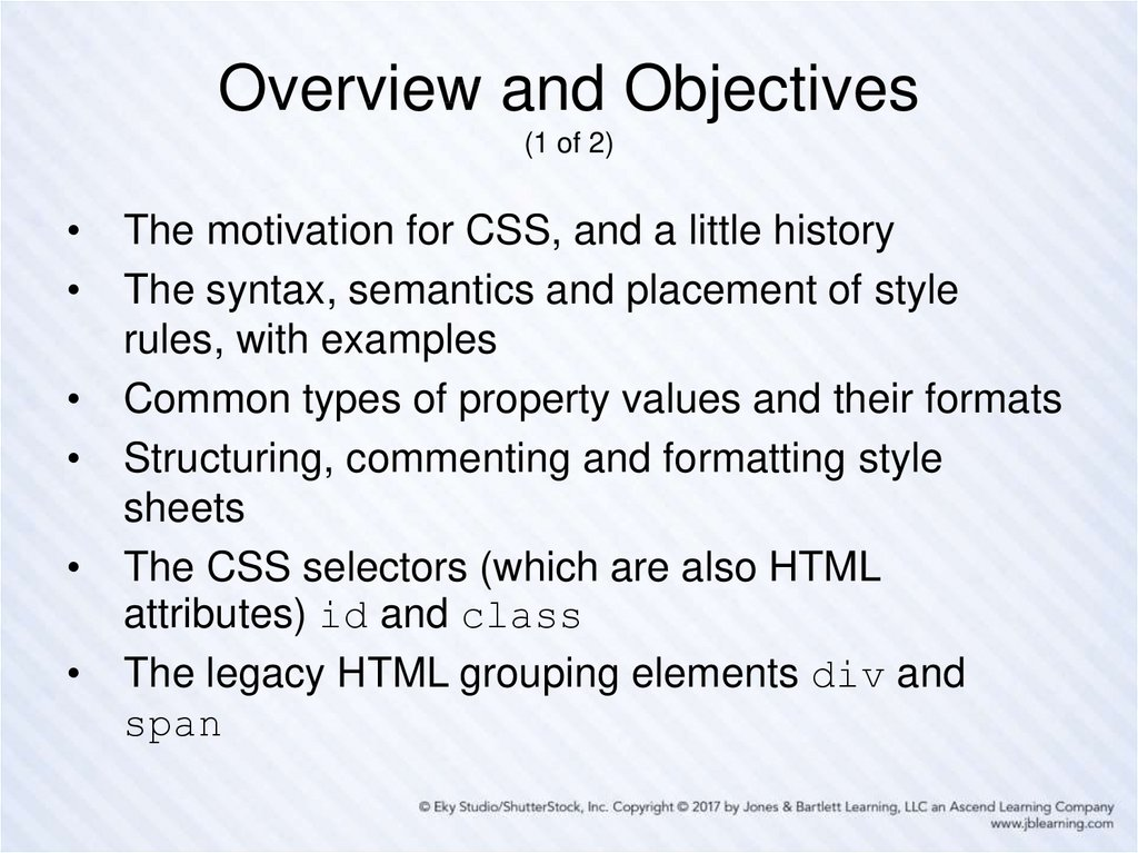 Overview and Objectives (1 of 2)