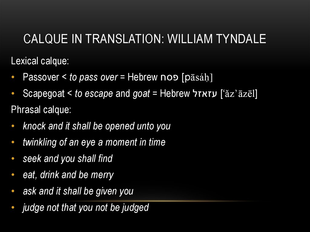 Calque in translation: William tyndale