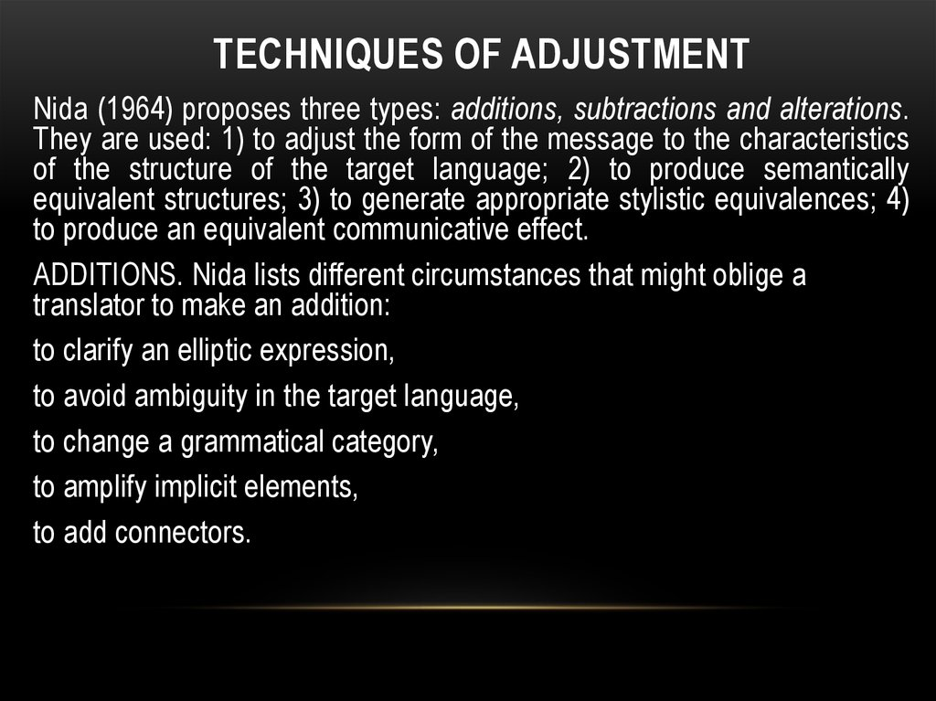 Techniques of adjustment