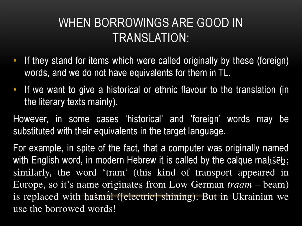 When borrowings are good in translation: