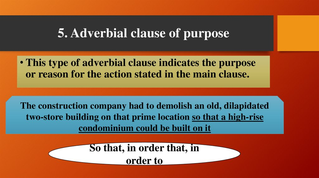 5. Adverbial clause of purpose