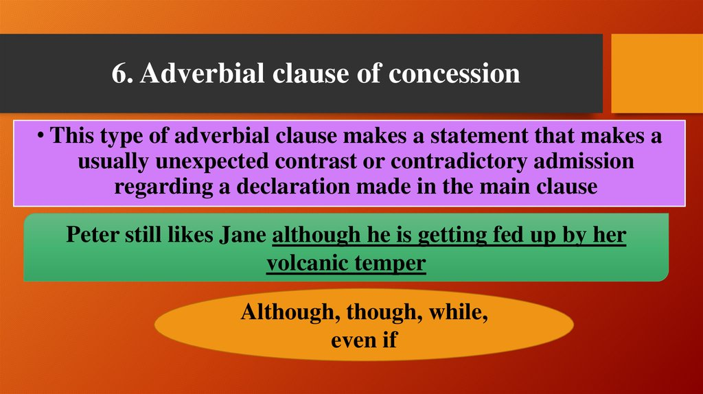 6. Adverbial clause of concession