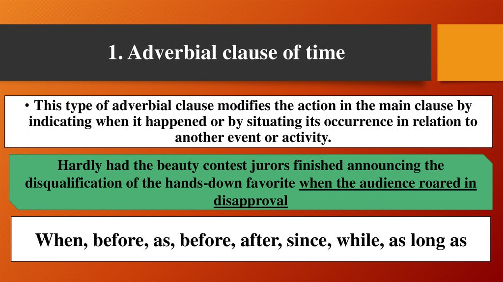 1. Adverbial clause of time