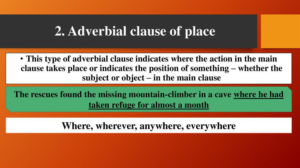 2. Adverbial clause of place