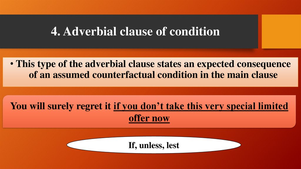 4. Adverbial clause of condition