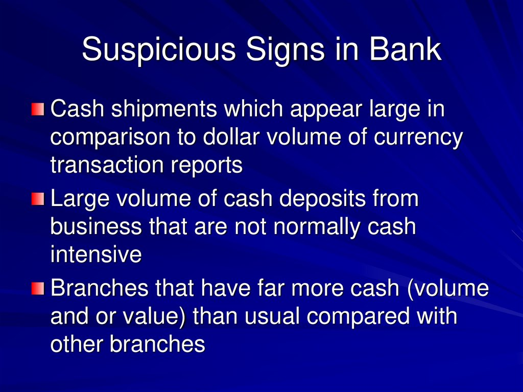 Suspicious Signs in Bank