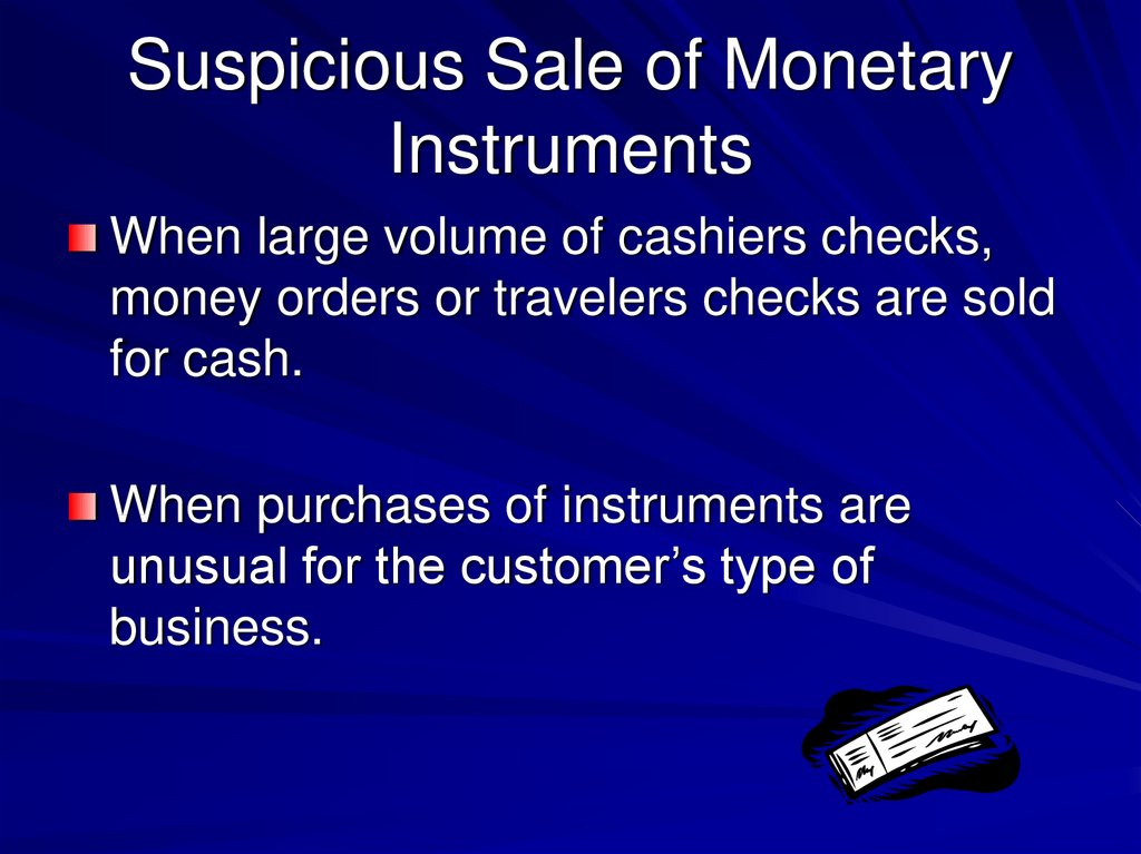 Suspicious Sale of Monetary Instruments