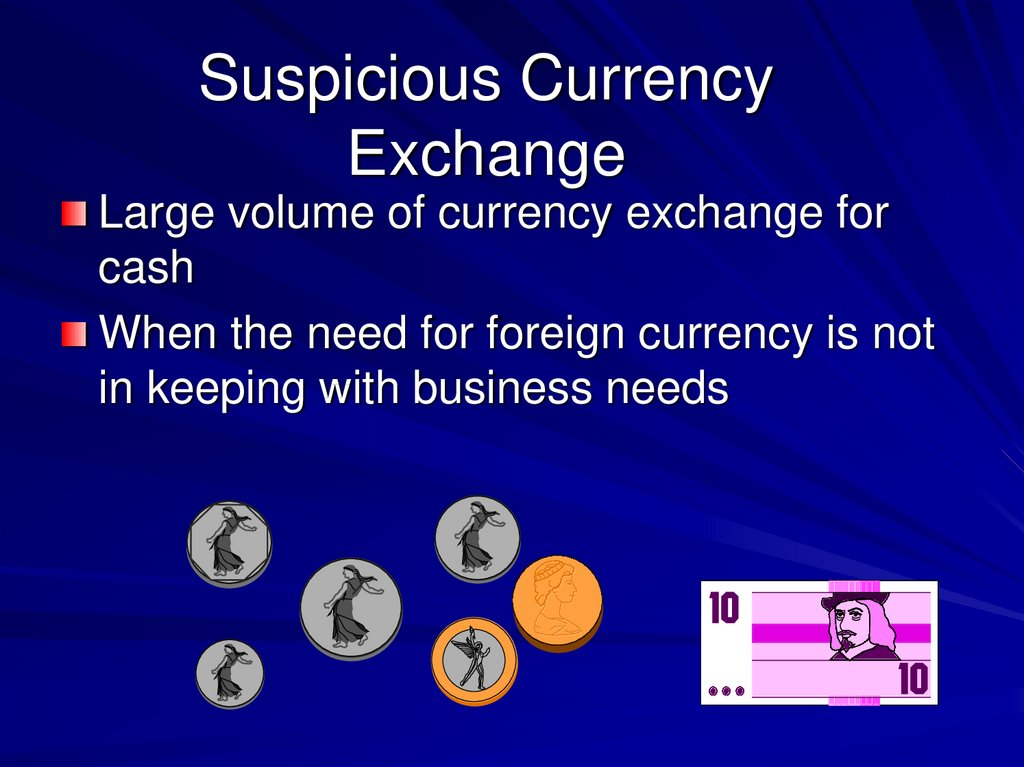Suspicious Currency Exchange