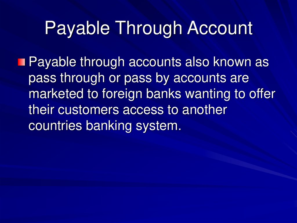 Payable Through Account