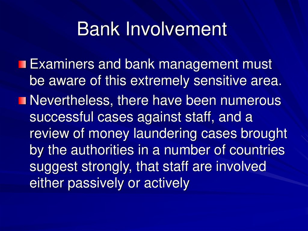Bank Involvement