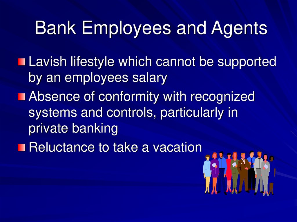 Bank Employees and Agents