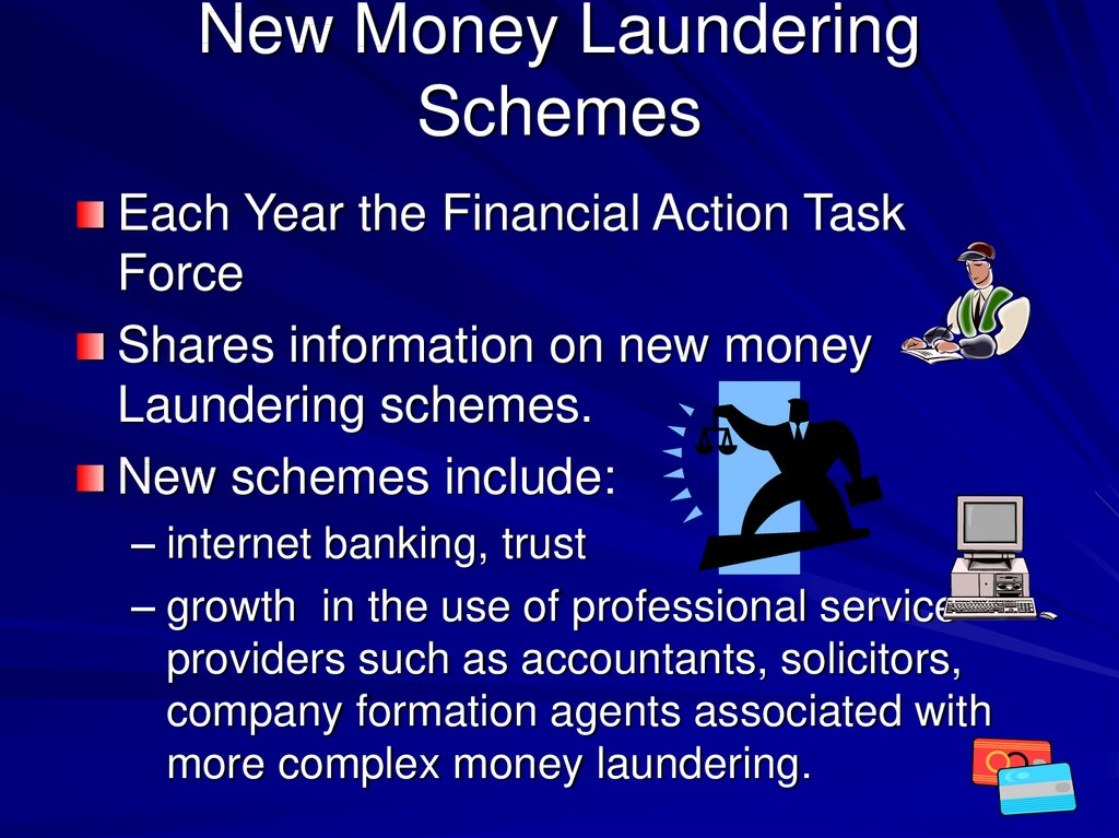 New Money Laundering Schemes
