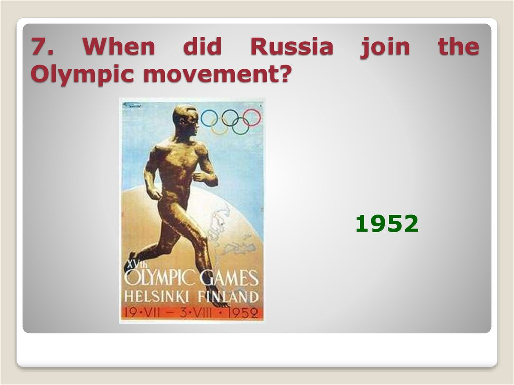 7. When did Russia join the Olympic movement?