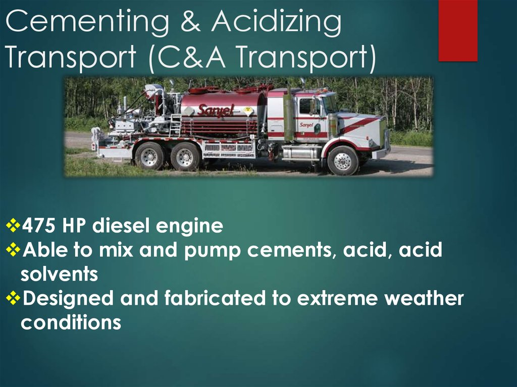 Cementing & Acidizing Transport (C&A Transport)
