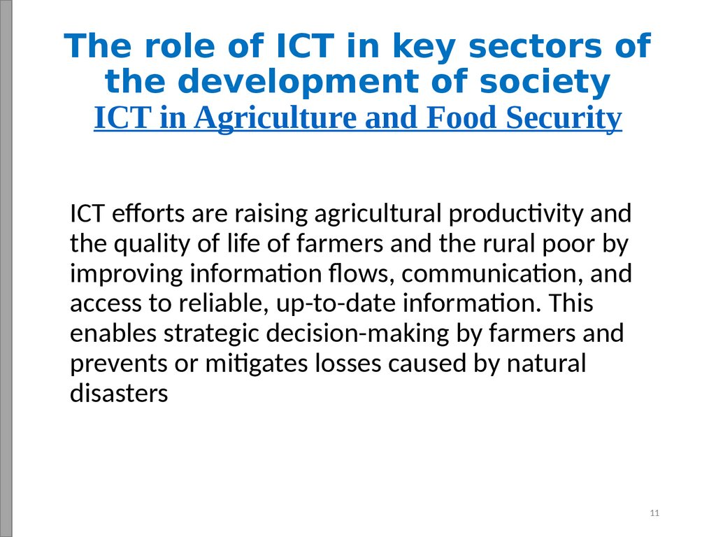 The role of ICT in key sectors of the development of society ICT in Agriculture and Food Security
