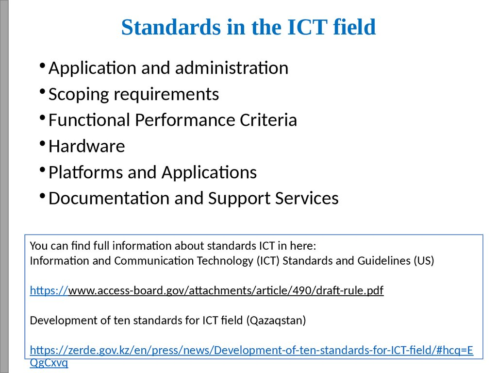 Standards in the ICT field