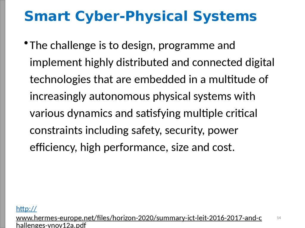Smart Cyber-Physical Systems