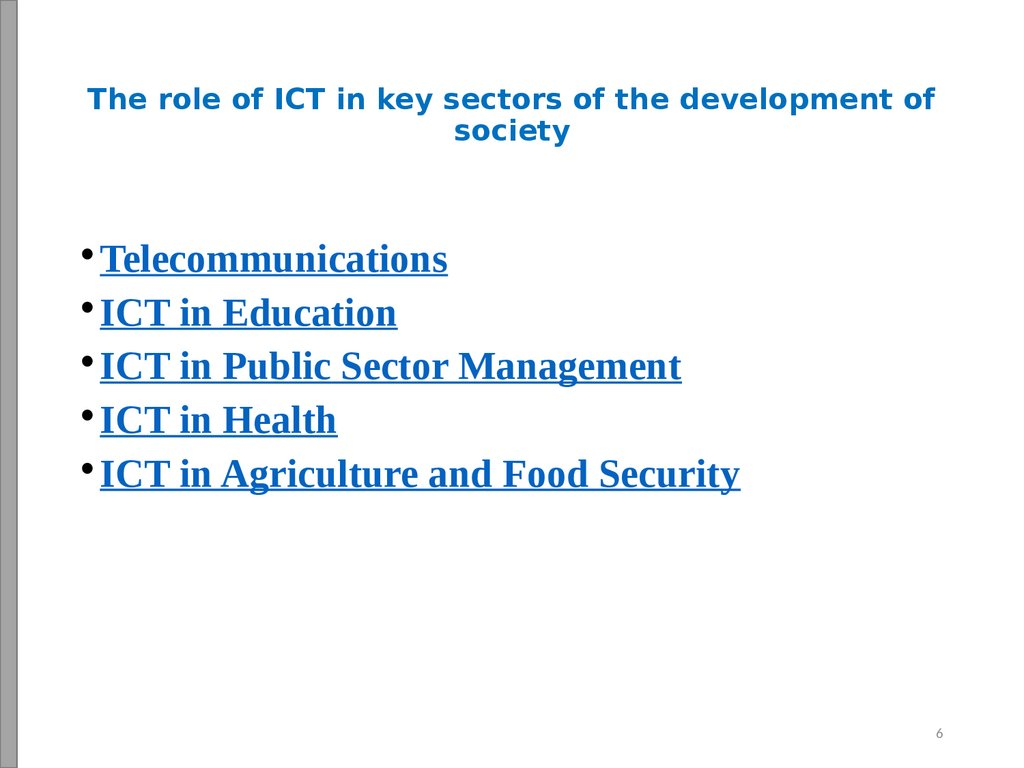 The role of ICT in key sectors of the development of society