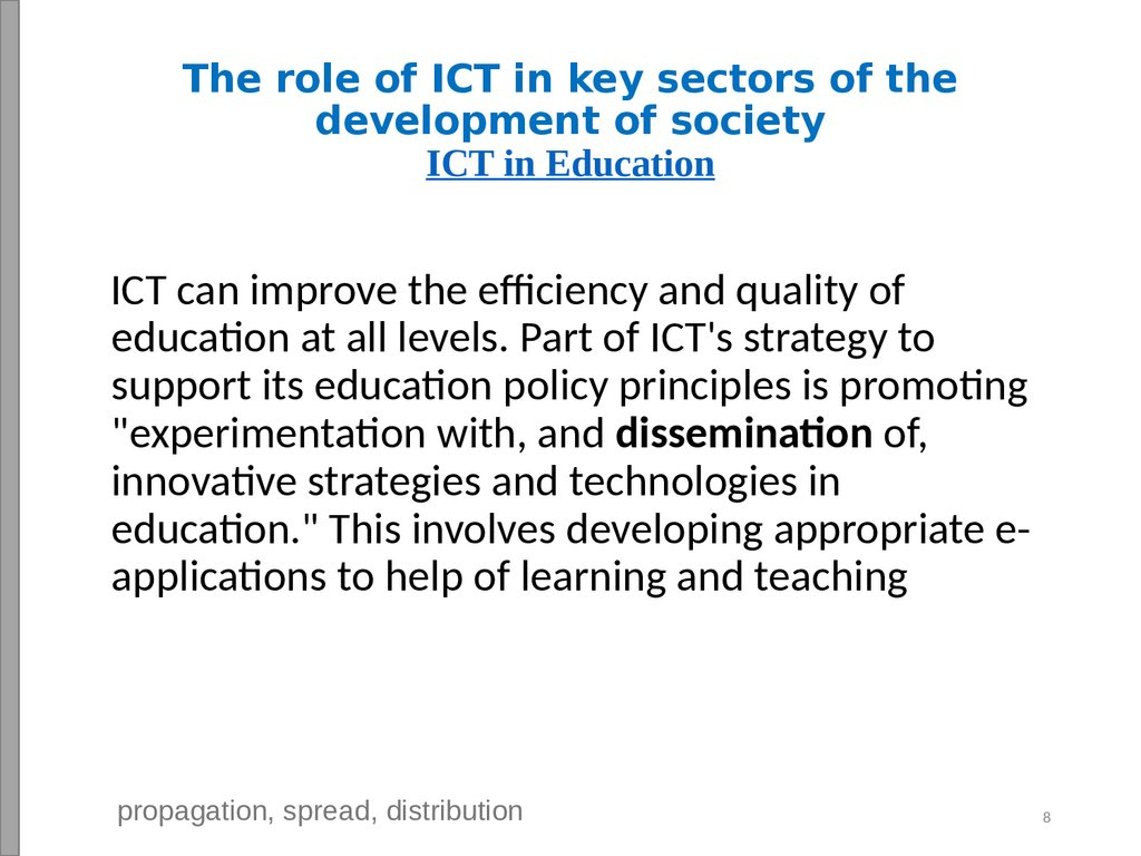 The role of ICT in key sectors of the development of society ICT in Education