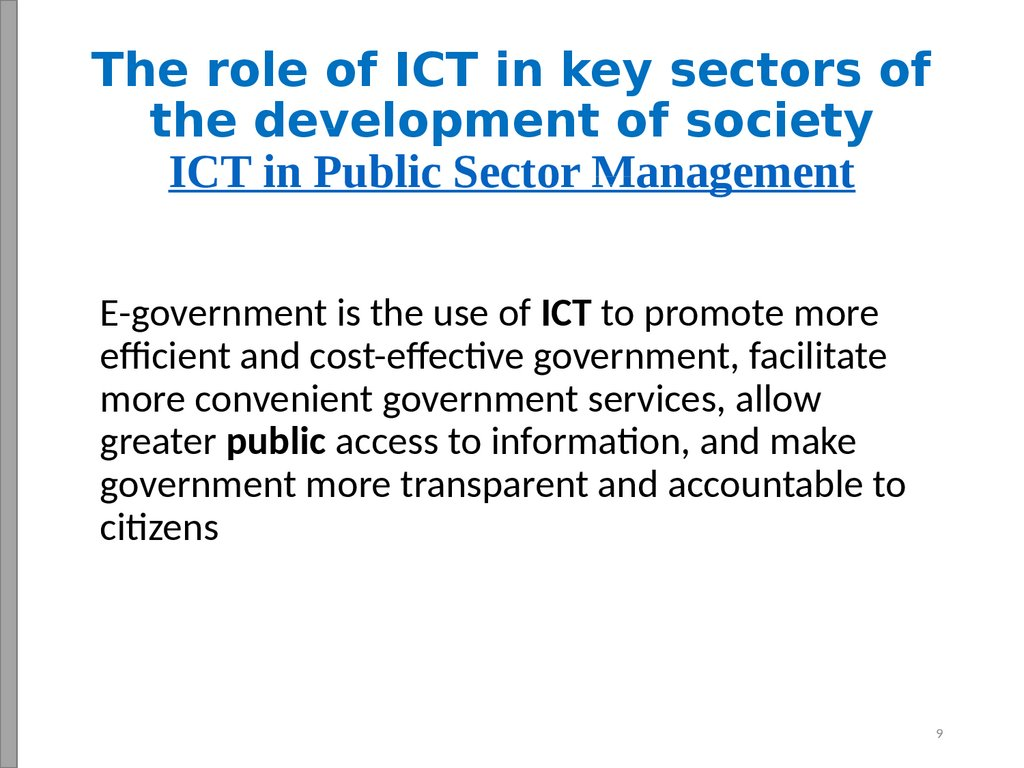 The role of ICT in key sectors of the development of society ICT in Public Sector Management
