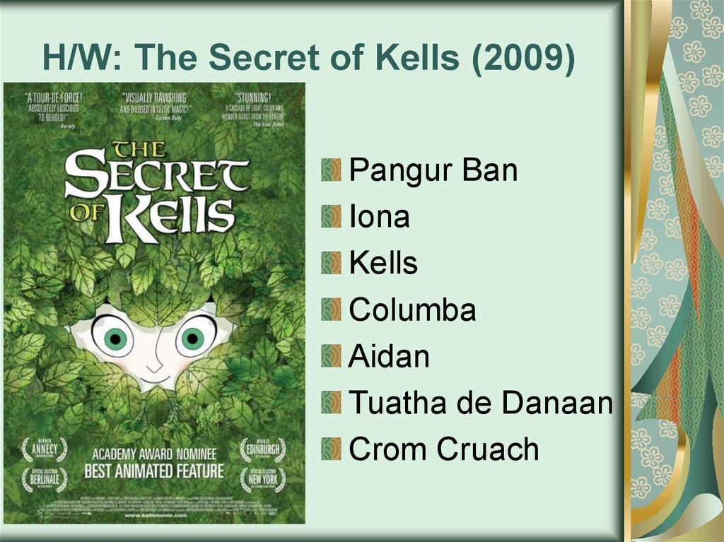 H/W: The Secret of Kells (2009)