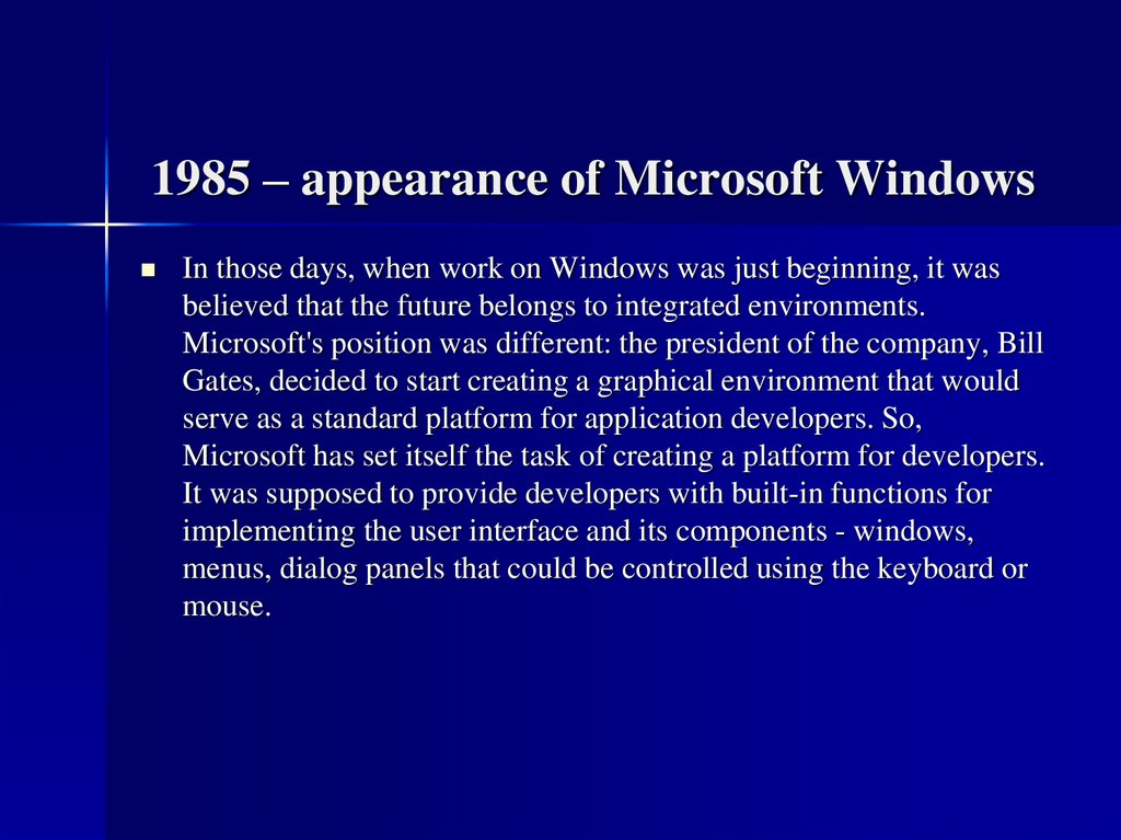 1985 – appearance of Microsoft Windows