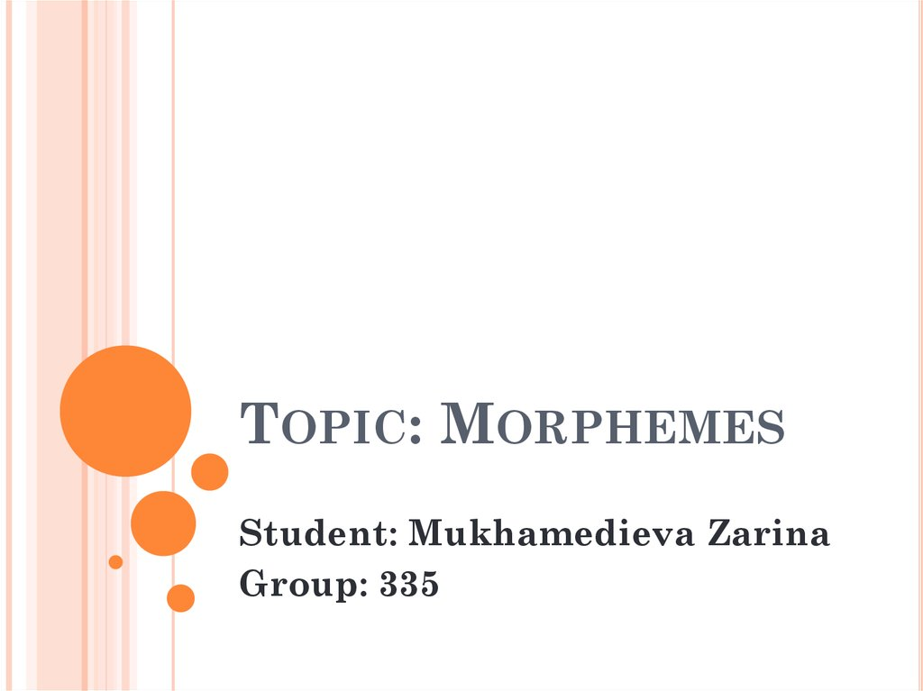 Topic: Morphemes