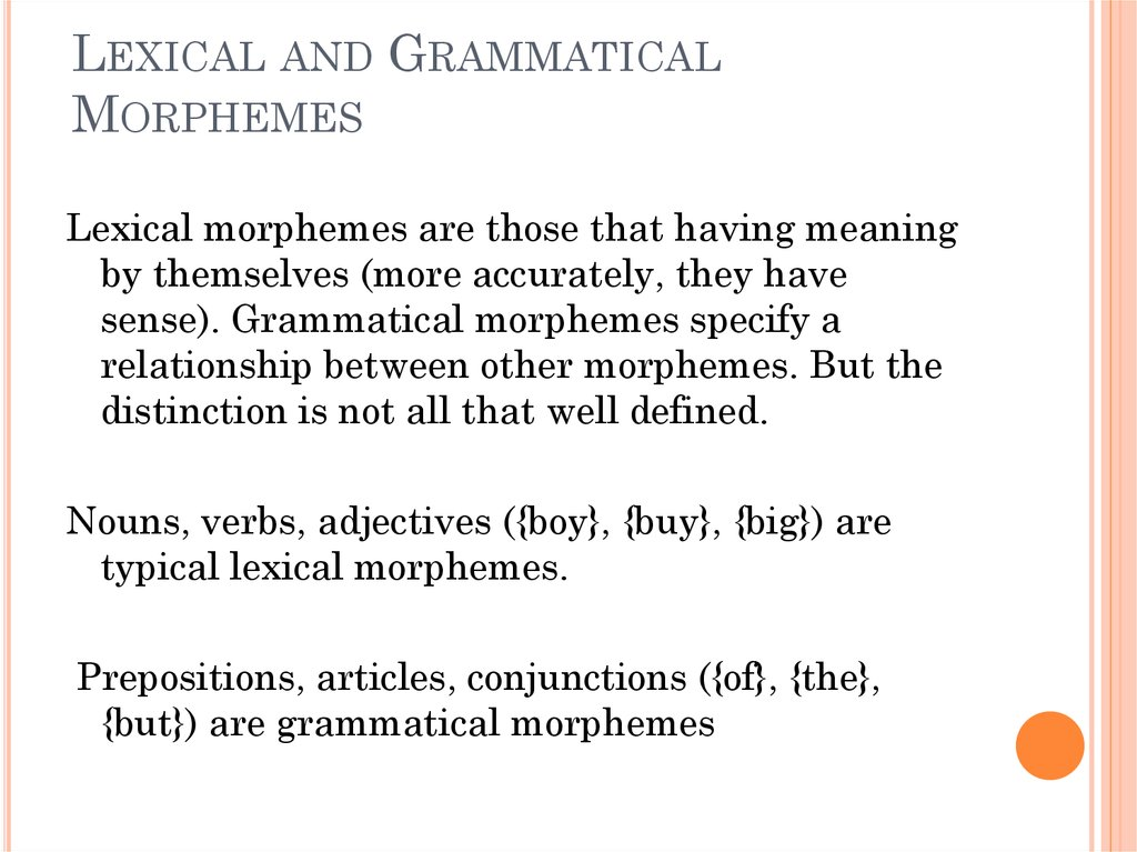 Lexical and Grammatical Morphemes