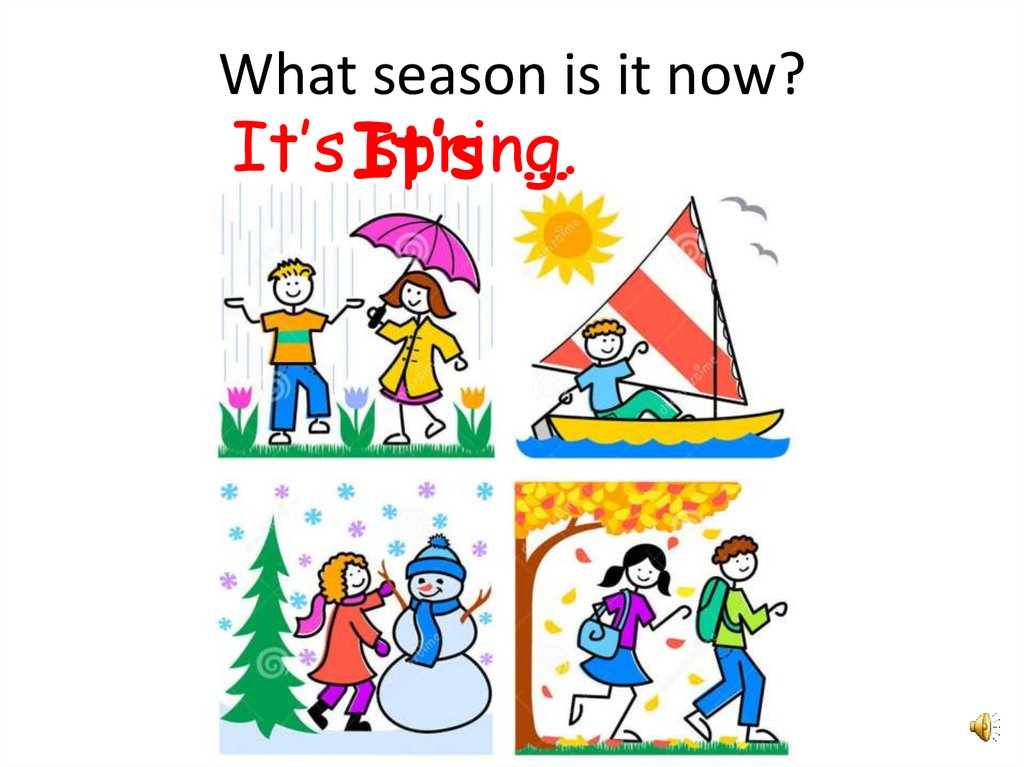 What season is it now?