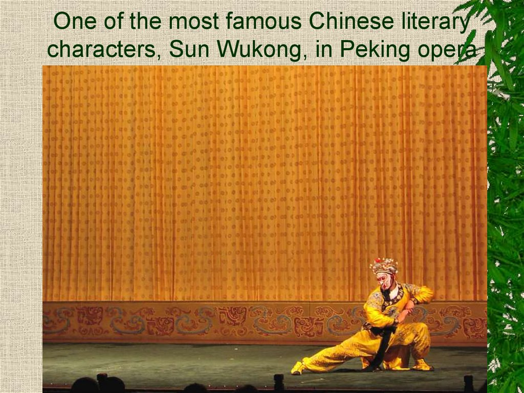 One of the most famous Chinese literary characters, Sun Wukong, in Peking opera