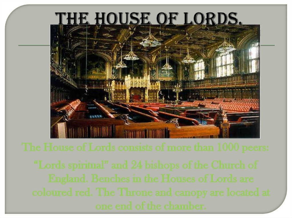 The House of Lords.