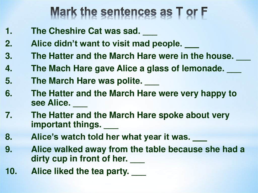 Mark the sentences as T or F